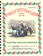 Playing Our Accordions - Volume #22